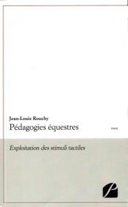 Pédagogies équestres – Exploitation des stimuli tactiles